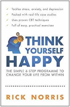 Think Yourself Happy by [Norris, Rick]