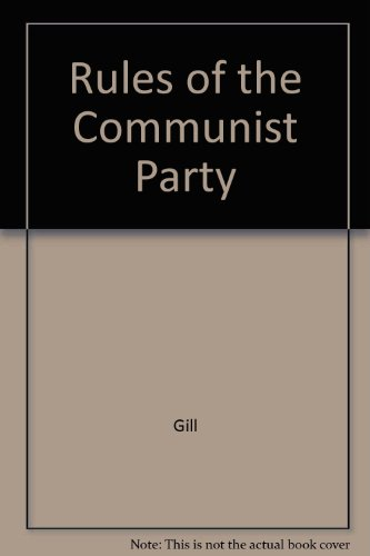 Rules of the Communist Party por Gill