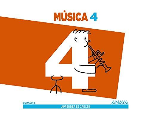 Aprender es Crecer, música, 4 Educación Primaria por Alfonso . . . [Et Al. ] Cifuentes Padrino