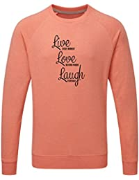 Just Another Tee Live Laugh Love Beyond Words Statement Men's Jumper Or Sweatshirt