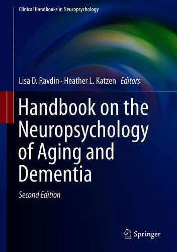 Handbook on the Neuropsychology of Aging and Dementia (Clinical Handbooks in Neuropsychology)