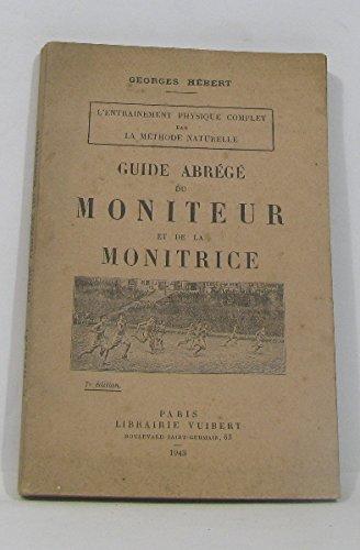 Guide abrégé du moniteur et de la monitrice.