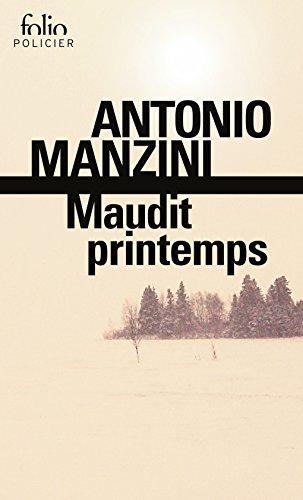 Maudit printemps: Une enquête de Rocco Schiavone par Antonio Manzini