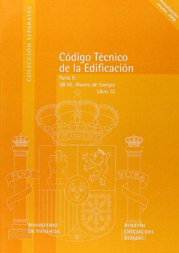 Código Técnico de la Edificación (CTE). Libro 10. Parte II, DB HE, Ahorro de Energía (Separatas)