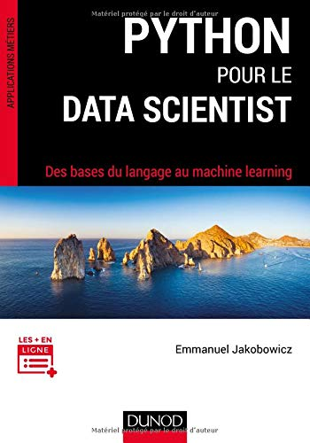 Python pour le data scientist - Des bases du langage au machine learning par Emmanuel Jakobowicz