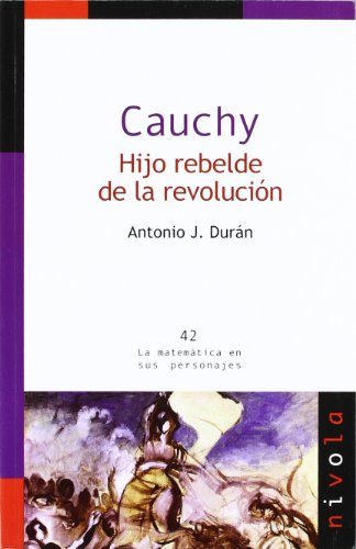 Cauchy : hijo rebelde de la revolución