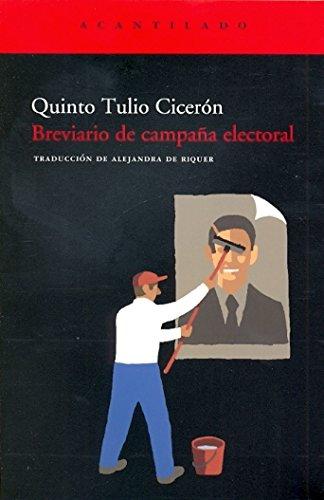 Breviario de campaña electoral por Quinto Tulio Cicerón