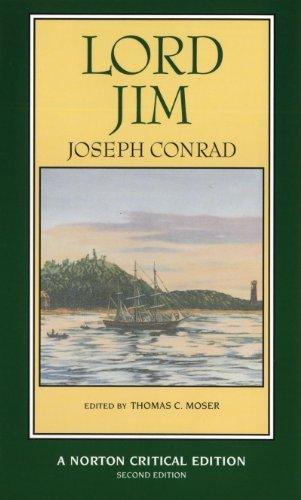 Lord Jim: Authoritative Text, Backgrounds, Sources, Criticism (Norton Critical Editions) by Joseph Conrad (1996-01-03)