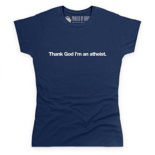 Thank God I'm An Atheist T-Shirt, Damen, Marineblau, 16