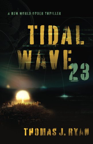 Tidal Wave 23: A New World Order Thriller
