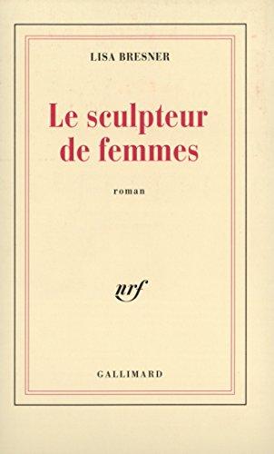 Le sculpteur de femmes (Blanche)
