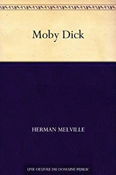Moby Dick (French Edition) von [Melville, Herman]