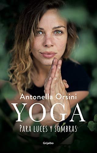 Yoga para luces y sombras eBook: Antonella Orsini: Amazon.es ...
