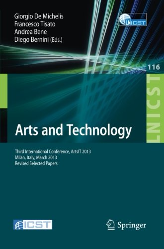 arts-and-technology-third-international-conference-artsit-2013-milan-bicocca-italy-march-21-23-2013-