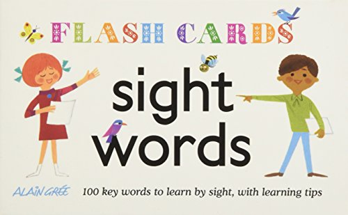 Sight Words - Flash Cards: 100 Key Words to Learn by Sight, with Learning Tips