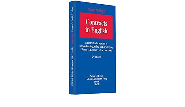 Contracts in English: an introductory guide to understanding, using ...
