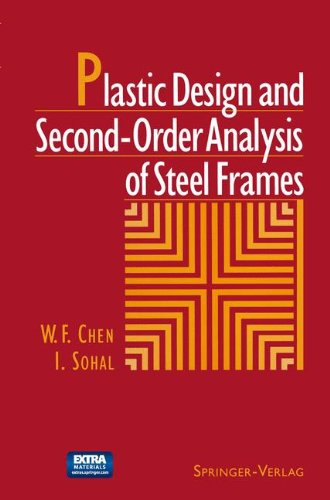Structural Steel Frame (Plastic Design and Second-Order Analysis of Steel Frames)