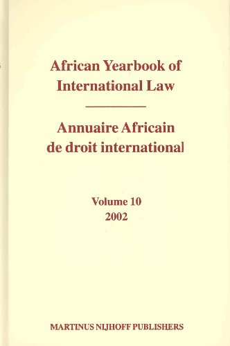 African Yearbook of International Law 2002/Annuaire Africain De Droit International 2002