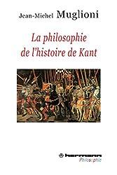 La philosophie de l'histoire de Kant: Qu'est-ce que l'homme ?