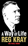 A Way of Life: His Final Word
