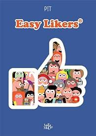 Easy Likers par  Pit