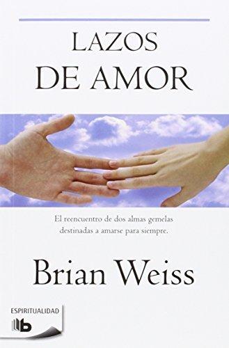 Lazos de amor por Brian Leslie Weiss