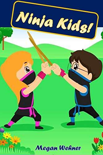 Ninja Kids! (English Edition) eBook: Megan Wehner: Amazon.es ...