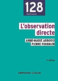 L'observation directe par Anne-Marie Arborio