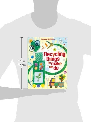 Recycling Things to Make and Do (Usborne Activities)