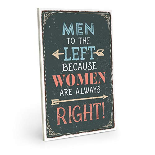 ARTFAVES Holzschild mit Spruch - Men to The Left Because Women Are Always Right - Vintage Shabby Deko-Wandbild/Türschild