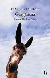 Gargantua: The Most Horrific Life of the Great Gargantua, Father of Pantagruel