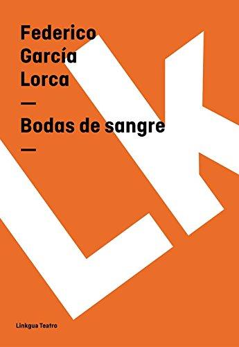 Bodas de sangre (Teatro) por Federico García Lorca