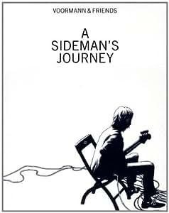 A Sideman'S Journey (Ltd. Edt. inkl. Hardcover-Buch / handsigniertem Kunstdruck)