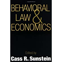 Behavioral Law and Economics (Cambridge Series on Judgment and Decision Making) by Cass R. Sunstein (Editor) ?€? Visit Amazon's Cass R. Sunstein Page search results for this author Cass R. Sunstein (Editor) (28-Mar-2000) Paperback