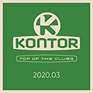 Kontor Top of the Clubs 2020.03 [Explicit]