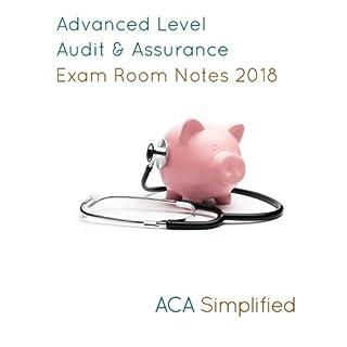 Advanced Level Audit & Assurance Exam Room Notes 2018