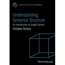 Understanding Sentence Structure: An Introduction to English Syntax (Linguistics in the World, Band 12)