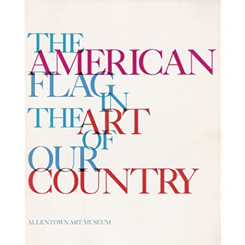 The American Flag in the Art of Our Country