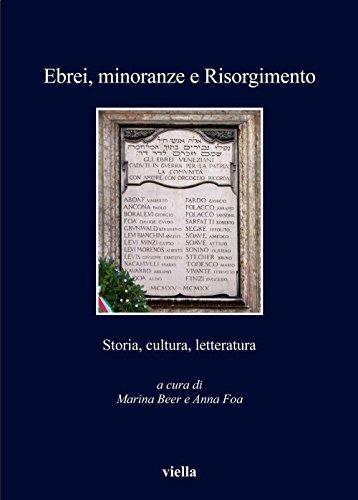 Ebrei, minoranze e Risorgimento: Storia, cultura, letteratura