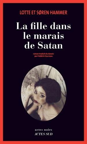 La fille dans le marais de satan / roman