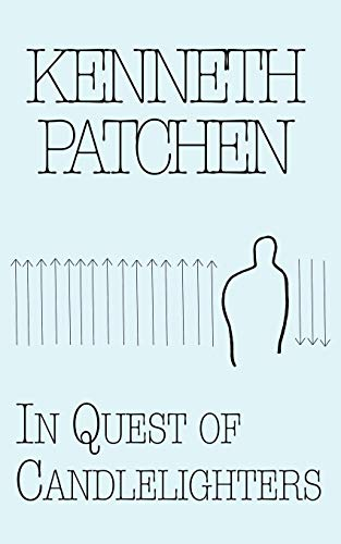 In Quest of Candlelighters: Poetry and Prose por Kenneth Patchen