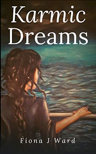 Karmic Dreams (The Karmic Paths Trilogy Book 1) (English Edition)