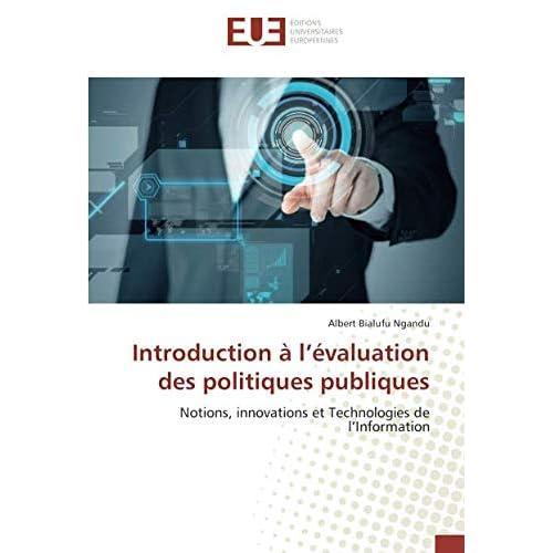 Introduction à l'évaluation des politiques publiques: Notions, innovations et Technologies de l'Information