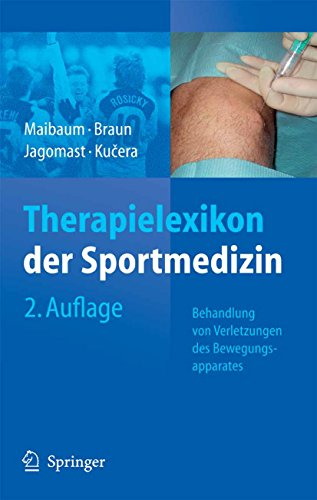 Therapielexikon der Sportmedizin: Behandlung von Verletzungen des Bewegungsapparates - Sport-verletzung Behandlung