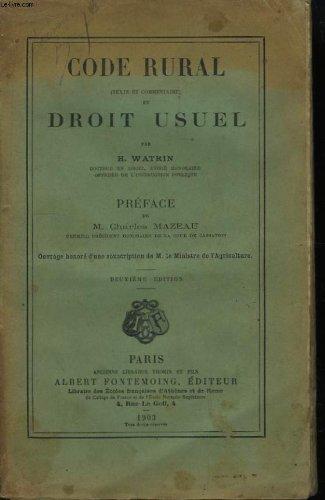 Code rural et droit usuel. (texte et commentaire)