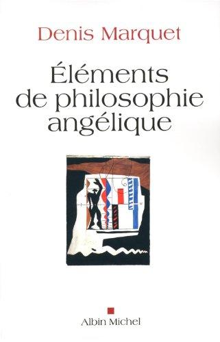 Elments de philosophie anglique: Introduction au devenir humain