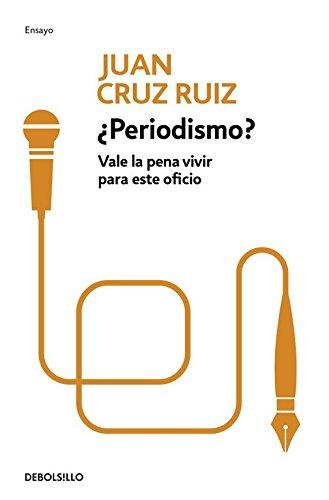 periodismo-vale-la-pena-vivir-para-este-oficio-ensayo-cronica