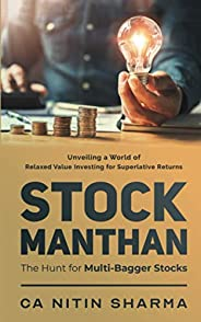 STOCK MANTHAN: The Hunt for Multi-Bagger Stocks