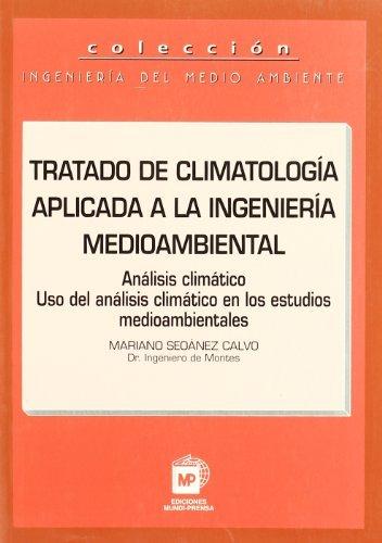 Tratado de Climatologia Aplicada a la Ingenieria Medioambiental por Mariano Seoanez Calvo