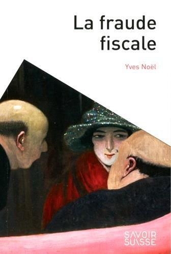 La fraude fiscale par Yves Noël